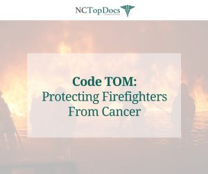 Code TOM: Protecting Firefighters From Cancer